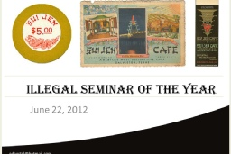 Illegal Seminar of the Year 2012